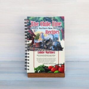 Santa Fe Marketplace The Chile Line Cookbook