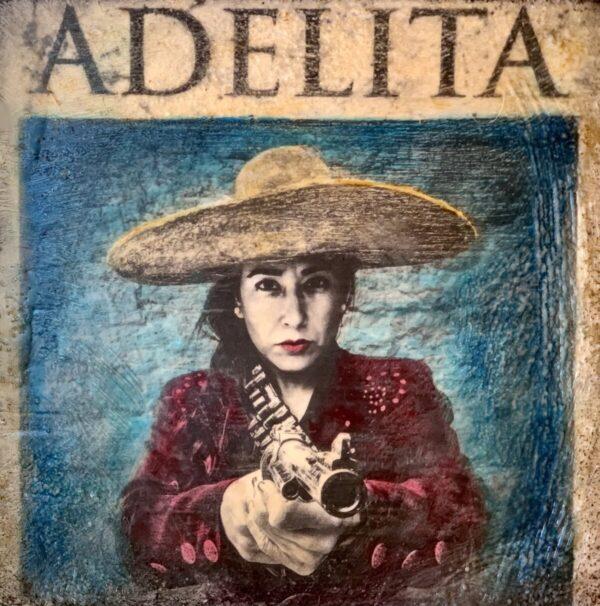 Santa Fe Marketplace Adelita Wants You – Original Mixed Media Art
