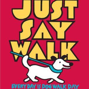 Santa Fe Marketplace white dog art tee – Just Say Walk copyright Hillary Vermont