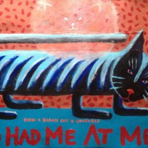 Santa Fe Marketplace You Had Me At Meow Badass Cat Black with stripes c Hillary Vermont