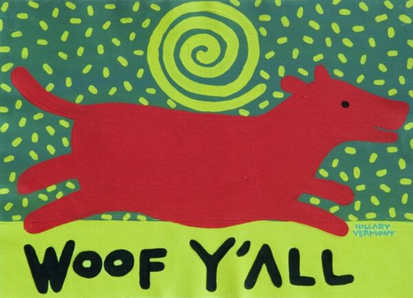 Santa Fe Marketplace Woof Y'All Red Dog art print 8.5×11 copyright Hillary Vermont