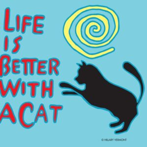 Santa Fe Marketplace black cat Life is Better With a Cat, print 8.5″ x 11″ copyright Hillary Vermont